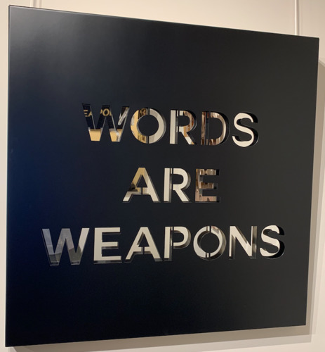 Words are weapon